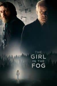 Nonton Film The Girl in the Fog (2017) Subtitle Indonesia Streaming Movie Download