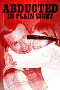 Nonton Film Abducted in Plain Sight (2017) Subtitle Indonesia Streaming Movie Download