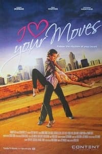 Nonton Film I Love Your Moves (2012) Subtitle Indonesia Streaming Movie Download