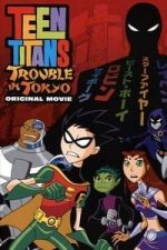 Nonton Film Teen Titans: Trouble in Tokyo (2006) Subtitle Indonesia Streaming Movie Download
