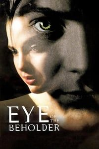 Nonton Film Eye of the Beholder (1999) Subtitle Indonesia Streaming Movie Download