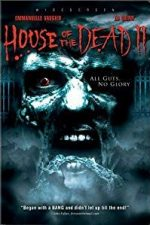 Nonton Film House of the Dead 2 (2006) Subtitle Indonesia Streaming Movie Download