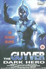 Nonton Film Guyver: Dark Hero (1994) Subtitle Indonesia Streaming Movie Download