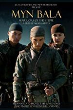 Nonton Film Myn Bala: Warriors of the Steppe (2012) Subtitle Indonesia Streaming Movie Download