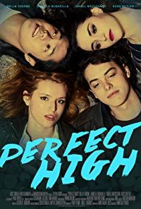 Nonton Film Perfect High (2015) Subtitle Indonesia Streaming Movie Download