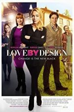 Nonton Film Love by Design (2014) Subtitle Indonesia Streaming Movie Download