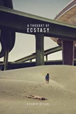 Nonton Film A Thought of Ecstasy (2018) Subtitle Indonesia Streaming Movie Download