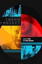 Nonton Film Tokyo Project (2017) Subtitle Indonesia Streaming Movie Download