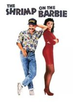 Nonton Film Shrimp on the Barbie (1990) Subtitle Indonesia Streaming Movie Download