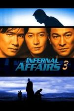 Nonton Film Infernal Affairs III (2003) Subtitle Indonesia Streaming Movie Download