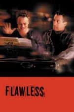 Nonton Film Flawless (1999) Subtitle Indonesia Streaming Movie Download