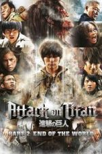 Nonton Film Attack on Titan II: End of the World (2015) Subtitle Indonesia Streaming Movie Download