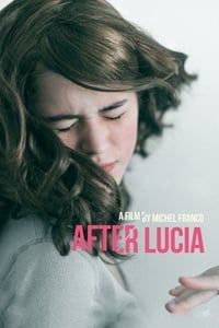 Nonton Film After Lucia (2012) Subtitle Indonesia Streaming Movie Download