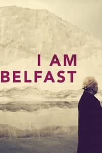 Nonton Film I Am Belfast (2016) Subtitle Indonesia Streaming Movie Download