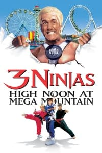 Nonton Film 3 Ninjas: High Noon at Mega Mountain (1998) Subtitle Indonesia Streaming Movie Download