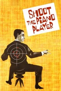 Nonton Film Shoot the Piano Player (1960) Subtitle Indonesia Streaming Movie Download