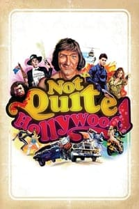 Nonton Film Not Quite Hollywood (2008) Subtitle Indonesia Streaming Movie Download