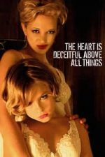 Nonton Film The Heart is Deceitful Above All Things (2004) Subtitle Indonesia Streaming Movie Download