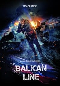 Nonton Film The Balkan Line (2019) Subtitle Indonesia Streaming Movie Download