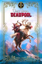 Nonton Film Once Upon a Deadpool (2018) Subtitle Indonesia Streaming Movie Download