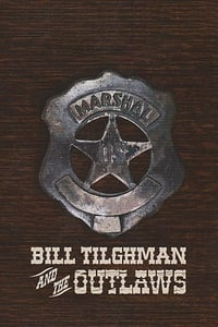 Nonton Film Bill Tilghman and the Outlaws (2019) Subtitle Indonesia Streaming Movie Download