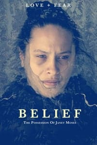 Nonton Film Belief: The Possession of Janet Moses (2015) Subtitle Indonesia Streaming Movie Download