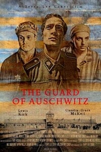 Nonton Film The Guard of Auschwitz (2018) Subtitle Indonesia Streaming Movie Download