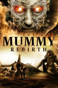 Nonton Film The Mummy Rebirth (2019) Subtitle Indonesia Streaming Movie Download