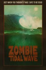 Nonton Film Zombie Tidal Wave (2019) Subtitle Indonesia Streaming Movie Download