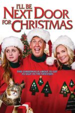 Nonton Film I'll Be Next Door for Christmas (2018) Subtitle Indonesia Streaming Movie Download