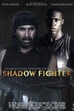 Nonton Film Shadow Fighter (2018) Subtitle Indonesia Streaming Movie Download