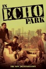 Nonton Film In Echo Park (2018) Subtitle Indonesia Streaming Movie Download