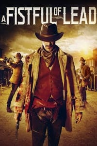 Nonton Film A Fistful of Lead (2018) Subtitle Indonesia Streaming Movie Download