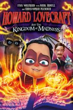 Nonton Film Howard Lovecraft and the Kingdom of Madness (2018) Subtitle Indonesia Streaming Movie Download