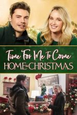 Nonton Film Time for Me to Come Home for Christmas (2018) Subtitle Indonesia Streaming Movie Download