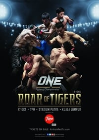 Nonton Film ONE Fighting Championship 21: Roar of the Tigers (2014) Subtitle Indonesia Streaming Movie Download