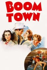 Nonton Film Boom Town (1940) Subtitle Indonesia Streaming Movie Download