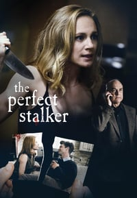 Nonton Film The Perfect Stalker (2016) Subtitle Indonesia Streaming Movie Download
