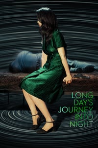 Nonton Film Long Day's Journey Into Night (2018) Subtitle Indonesia Streaming Movie Download