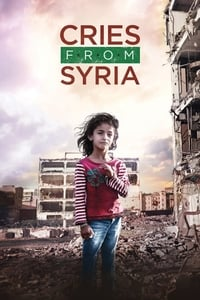 Nonton Film Cries from Syria (2017) Subtitle Indonesia Streaming Movie Download