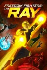 Nonton Film Freedom Fighters: The Ray (2018) Subtitle Indonesia Streaming Movie Download