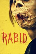 Nonton Film Rabid (2019) Subtitle Indonesia Streaming Movie Download