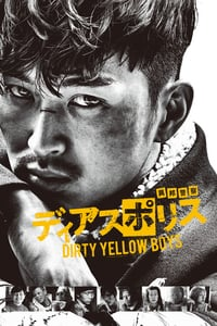 Nonton Film Dias Police: Dirty Yellow Boys (2016) Subtitle Indonesia Streaming Movie Download