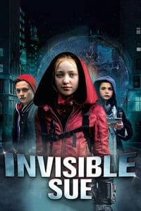 Nonton Film Invisible Sue (2018) Subtitle Indonesia Streaming Movie Download