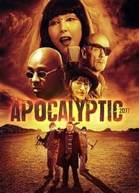 Nonton Film Apocalyptic 2077 (2019) Subtitle Indonesia Streaming Movie Download