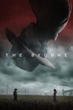 Nonton Film The Bygone (2019) Subtitle Indonesia Streaming Movie Download
