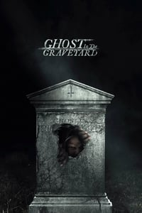 Nonton Film Ghost in the Graveyard (2019) Subtitle Indonesia Streaming Movie Download