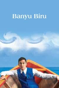 Nonton Film Banyu Biru (2005) Subtitle Indonesia Streaming Movie Download