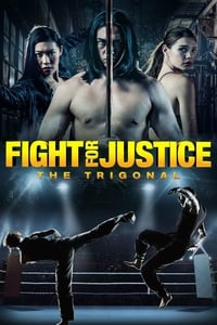 Nonton Film The Trigonal: Fight for Justice (2018) Subtitle Indonesia Streaming Movie Download