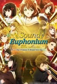 Nonton Film Sound! Euphonium Movie: The Finale of Oath (2019) Subtitle Indonesia Streaming Movie Download
